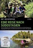 Eine Reise nach Südostasien / 360°-GEO Reportage 360° GEO Reportage