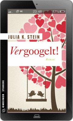 Vergoogelt! (Mängelexemplar) - Stein, Julia K.