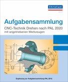 Aufgabensammlung CNC-Technik Drehen nach PAL 2020 mit angetriebenen Werkzeugen