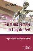 Recht und Familie im Flug der Zeit