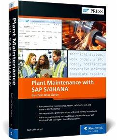 Plant Maintenance with SAP S/4HANA: Business User Guide - Liebstückel, Karl
