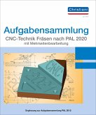 Aufgabensammlung CNC-Technik Fräsen nach PAL 2020 mit Mehrseitenbearbeitung