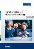 Handfertigkeiten Metallbearbeitung