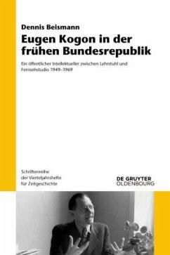 Eugen Kogon in der frühen Bundesrepublik - Beismann, Dennis