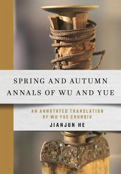 Spring and Autumn Annals of Wu and Yue (eBook, ePUB)