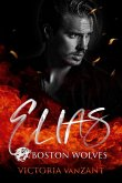 Boston Wolves - Elias (eBook, ePUB)