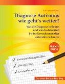 Diagnose Autismus - wie geht`s weiter? (eBook, ePUB)