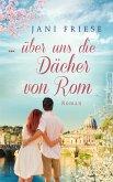... über uns die Dächer von Rom (eBook, ePUB)