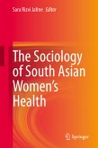 The Sociology of South Asian Women's Health (eBook, PDF)