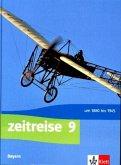 Zeitreise 9. Ausgabe Bayern Realschule. Schülerbuch Klasse 9