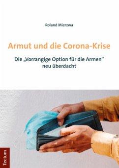 Armut und die Corona-Krise - Mierzwa, Roland