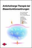 Anticholinerge Therapie bei Blasenfunktionsstörungen