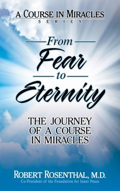 From Fear to Eternity (eBook, ePUB) - Rosenthal, M. D.