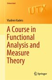 A Course in Functional Analysis and Measure Theory (eBook, PDF)