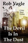The Devil Is In The Dust (eBook, ePUB)