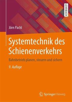 Systemtechnik des Schienenverkehrs (eBook, PDF) - Pachl, Jörn