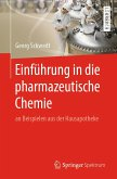 Einführung in die pharmazeutische Chemie (eBook, PDF)