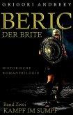 Beric der Brite. Band Zwei (eBook, ePUB)