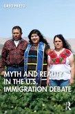 Myth and Reality in the U.S. Immigration Debate (eBook, ePUB)