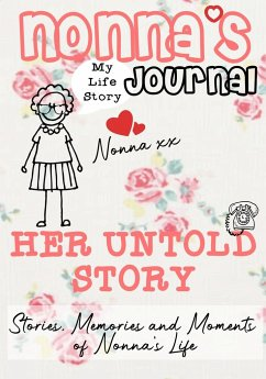 Nonna's Journal - Her Untold Story - Publishing Group, The Life Graduate