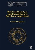 Burials and Society in Late Chalcolithic and Early Bronze Age Ireland