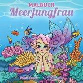 Malbuch Meerjungfrau: Für Kinder im Alter von 4-8, 9-12 Jahren