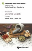 Evidence-Based Clinical Chinese Medicine - Volume 20: Chronic Cough