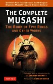 Complete Musashi: The Book of Five Rings and Other Works