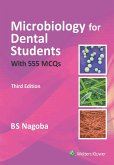 Microbiology for Dental Students with over 555 MCQs