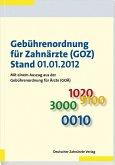 Gebührenordnung für Zahnärzte (GOZ), Stand 01.01.2012 (eBook, PDF)