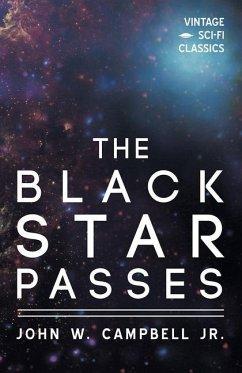 The Black Star Passes - Campbell, John W.