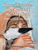 Anna Discovers the Heart of the Shepherd: A Children's Parable of the Beatitudes