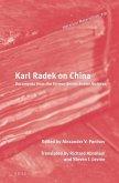 Karl Radek on China: Documents from the Former Secret Soviet Archives