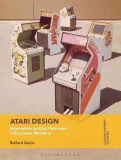 Atari Design (eBook, ePUB) - Guins, Raiford