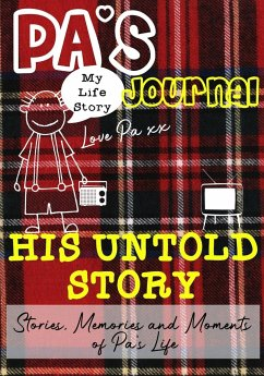 Pa's Journal - His Untold Story - Publishing Group, The Life Graduate
