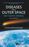 Diseases from Outer Space - Our Cosmic Destiny (Second Edition)