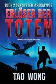 Erlöser der Toten: Ein LitRPG-Apokalypse Roman (Die System-Apokalypse)