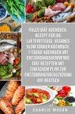 Paleo Diät Kochbuch & Rezept für die Luftfritteuse & Veganes Slow Cooker Kochbuch & 7-tägige Kochbuch mit entzündungshemmende Diät Rezepten Mit einfachem Auf Deutsch (eBook, ePUB)