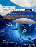 Reproductive Biology, Physiology and Biochemistry of Male Bats (eBook, ePUB)