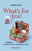 What's for tea? Englisch, wie es nicht im Schulbuch steht
