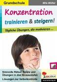 Konzentration trainieren & steigern! / Grundschule