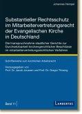 Substantieller Rechtsschutz im Mitarbeitervertretungsrecht der Evangelischen Kirche in Deutschland
