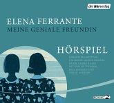 Meine geniale Freundin / Neapolitanische Saga Bd.1 (4 Audio-CDs)