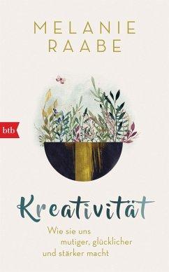 Melanie Raabe Kreativität