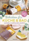 Selbermachen: Nähideen für Küche und Bad
