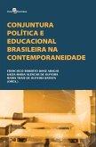 Conjuntura política e educacional brasileira na contemporaneidade (eBook, ePUB)