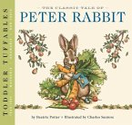 Toddler Tuffables: The Classic Tale of Peter Rabbit, 1: A Toddler Tuffable Edition (Book #1)