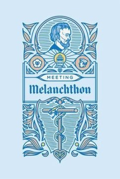 Meeting Melanchthon