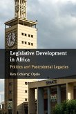 Legislative Development in Africa: Politics and Postcolonial Legacies