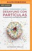 Desayuno Con Partículas (Narración En Castellano)